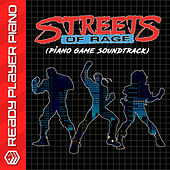 Streets of Rage (Piano Game Soundtrack) by Ready Player Piano