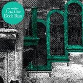 Don't Run di Loco Dice