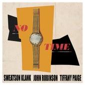 No Time by Sweatson Klank