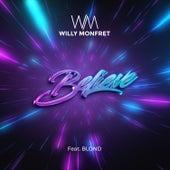 Believe di Willy Monfret