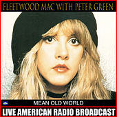 Mean Old World von Fleetwood Mac