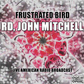 Frustrated Bird (Live) von John Hartford