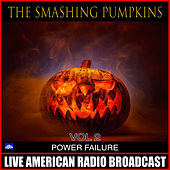 Power Failure Vol .2 (Live) de Smashing Pumpkins