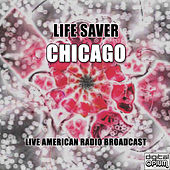 Life Saver (Live) by Chicago