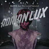Alive de Adrian Lux