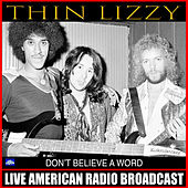 Don't Believe A Word (Live) de Thin Lizzy