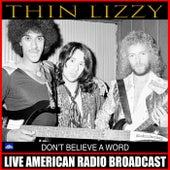 Don't Believe A Word (Live) von Thin Lizzy
