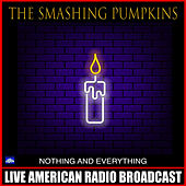 Nothing And Everything (Live) von Smashing Pumpkins