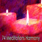 74 Meditations Harmony by Relaxing Mindfulness Meditation Relaxation Maestro