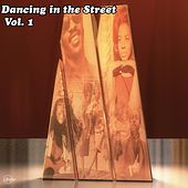 Dancing in the Street, Vol. 1 de Martha Reeves, The Four Tops, The Temptations, The Supremes, Smokey Robinson, Marvin Gaye, Mary Wells, The Marvelettes, The Jackson 5, Stevie Wonder, Frank Wilson, Diana Ross, The Elgins, Eddie Starr, Jnr Walker