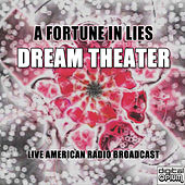 A Fortune In Lies (Live) by Dream Theater