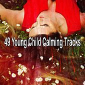 49 Young Child Calming Tracks de Best Relaxing SPA Music