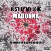 Justify My Love (Live) de Madonna