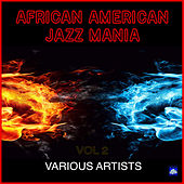 African American Jazz Mania Vol. 2 by Various Artists