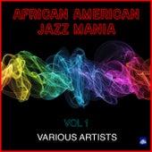African American Jazz Mania Vol. 1 de Various Artists