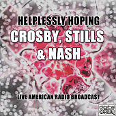 Helplessly Hoping (live) de Crosby, Stills and Nash