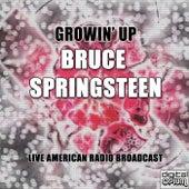 Growin' Up (Live) de Bruce Springsteen