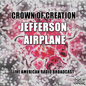 Crown Of Creation (Live) de Jefferson Airplane