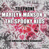 Telephone (Live) by Marilyn Manson
