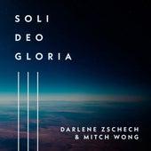 Soli Deo Gloria by Darlene Zschech