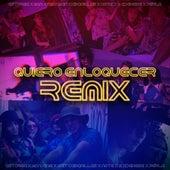 Quiero Enloquecer (Remix) by A$TORGA