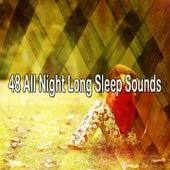 48 All Night Long Sleep Sounds de Smart Baby Lullaby