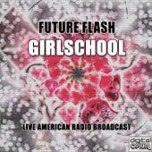 Future Flash (Live) by Girlschool
