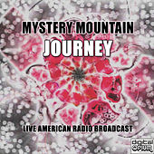Mystery Mountain (Live) by Journey