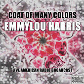 Coat of Many Colors (Live) von Emmylou Harris