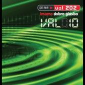 Val 010: Imamo dobro glasbo by Various Artists