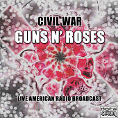 Civil War (Live) by Guns N' Roses