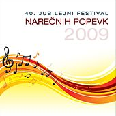 Festival narecnih popevk 2009 by Various Artists