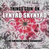 Things Goin' On (Live) von Lynyrd Skynyrd