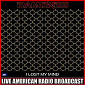 I Lost My Mind (Live) de The Ramones