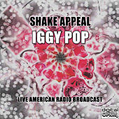 Shake Appeal (Live) by Iggy Pop