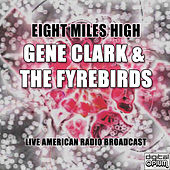 Eight Miles High by Gene Clark