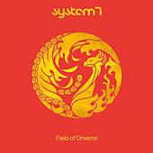 Field Of Dreams by System 7
