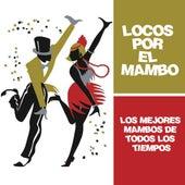 Locos por el Mambo by Perez Prado