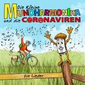 Die kleine Mundharmonika und die Coronaviren - Die Lieder von Die kleine Mundharmonika