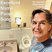 Excellent Name Poop Songs by Puke and Pee The Odd Man Who Sings About Poop