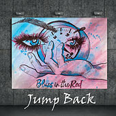 Blues in the Red by Jump Back