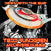 Down with the Ship by Todd Rundgren