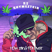 Now and Forever de Rz Rhymeztein
