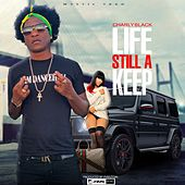 Life Still A Keep de Charly Black