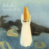 Beyond the Pale Blue by Belleville