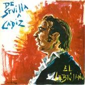De Sevilla a Cádiz by El Lebrijano