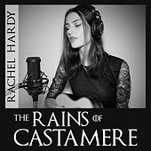 The Rains of Castamere by Rachel Hardy