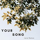Your Song by Lara Ramos