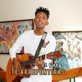 Te Arrepentirás by Gaby