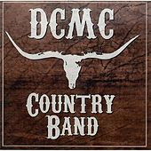 Dcmc Country Band by Dcmc Country Band